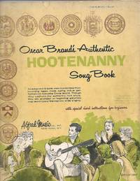 Oscar Brand\'s Authentic Hootenanny Song Book (For Guitar)