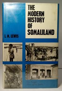 The Modern History of Somaliland - from Nation to State