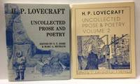 UNCOLLECTED PROSE AND POETRY. VOLUMES 1 & 2