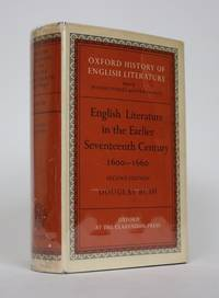 English Literature in The Earlier Seventeenth Century, 1600-1660 by  Douglas Bush - Hardcover - 2nd Edition - 1966 - from Minotavros Books (SKU: 002568)