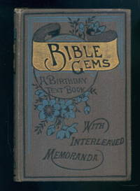 Bible Gems: A Birthday Text Book with Diary for Memoranda