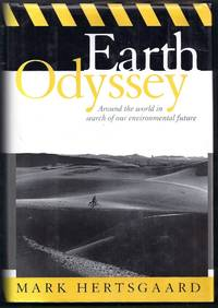 Earth Odyssey.  Around the world in search of our environmental future
