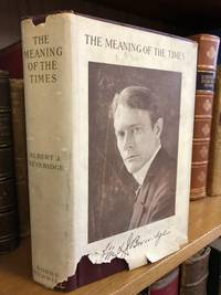 THE MEANING OF THE TIMES AND OTHER WRITINGS [SIGNED]