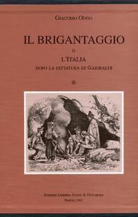 Il Brigantaggio o L'Italia dopo la dittatura di Garibaldi