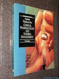 Workbook for Clinical Pharmacology and Nursing Management