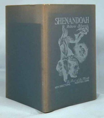 1941. SCHWARTZ, Delmore. SHENANDOAH. Norfolk, CT: New Directions, (1941).