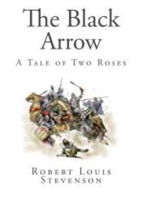 image of The Black Arrow: A Tale of Two Roses