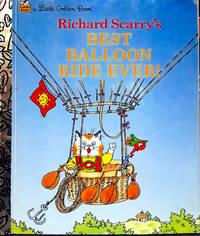 Alittle Golden Book-Richard Scarry's BEST BALLOON RIDE EVER!