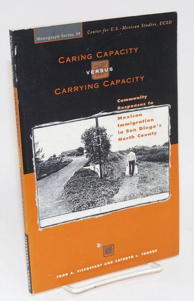 San Diego: Center for U.S.-Mexican Studies, UCSD, 1994. Paperback. ix, 102p., preface, map, appendix...