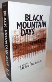 Black Mountain Days (Inscribed to a Fellow Poet)