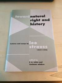 image of Toward Natural Right and History: Lectures and Essays by Leo Strauss, 1937-1946