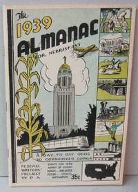 The 1939 Almanac for Nebraskans; A Day to Day Guide to Cornhusker Doings