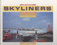 Skyliners: Mainliners, Falcons and Flagships Volume One, North America