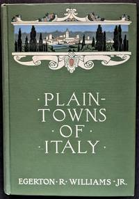 Plain-Towns of Italy. The Cities of Old Ventia