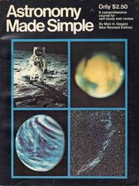 Astronomy Made Simple New Revised Edition