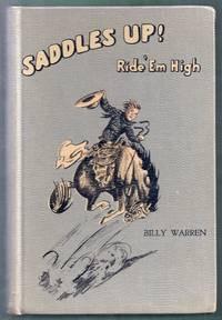 Saddles Up! Ride 'Em High