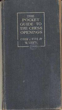 The Pocket Guide to the Chess Openings
