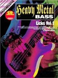Progressive Heavy Metal Bass Licks: Volume 2