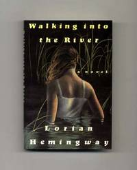 image of Walking Into the River  - 1st Edition/1st Printing