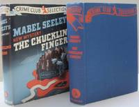 The Chuckling Fingers by Mabel Seeley - Hardcover - First edition - 1941 - from Midway Used and Rare Books and Biblio.co.uk