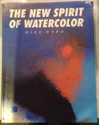 The New Spirit of Watercolor