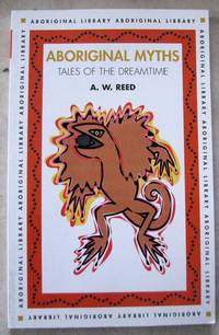 image of Aboriginal Myths. Tales Of The Dreamtime