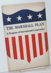 image of The Marshall Plan: a program of international cooperation