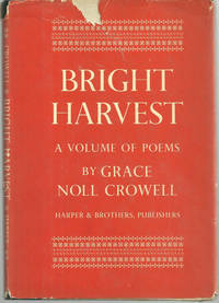BRIGHT HARVEST A Volume of Poems