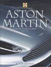 Aston Martin - Ever the Thoroughbred. (Haynes Classic Makes Series)