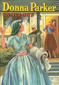 DONNA PARKER: ON HER OWN. #3 by  Marcia. [Marcia Levin.] Martin - First edition - (1957.) - from Bookfever.com, IOBA (SKU: 51053)