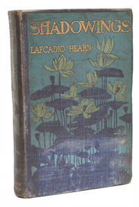 Shadowings by Lafcadio Hearn - First Edition - 1900 - from 1st Editions and Antiquarian Books, ABA, IOBA and Biblio.com