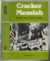 Cracker Messiah - Governor Sidney J Catts Of Florida