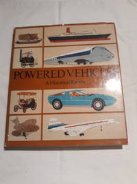Powered Vehicles: A Historical Review