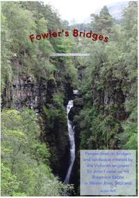 Fowler's Bridges by Aidan Bell - Paperback - First - November 2020 - from Aidan Bell (SKU: 978-1-5272-7661-1)