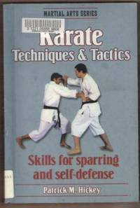 KARATE TECHNIQUES & TACTICS Skills for Sparring and Self-Defense