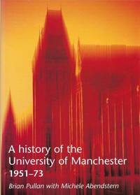 A History of the University of Manchester 1951-73 SIGNED COPY