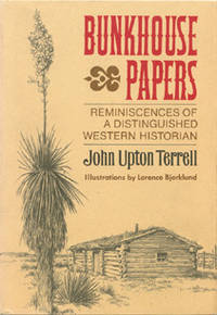 Bunkhouse Papers: Reminiscences of a Distinquished Western Historian