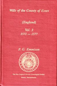 Essex Wills (England) Volume 3 1571-1577