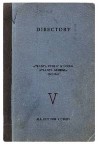 [Cover title]: Directory Atlanta Public Schools, Atlanta, Georgia 1942-1943. V: All Out For Victory