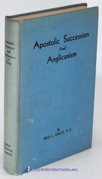 Apostolic Succession and Anglicanism: A Defense of Anglican Orders and  Catholicity