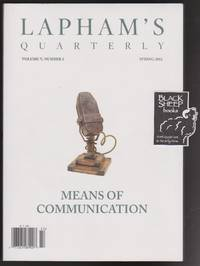 image of Lapham's Quarterly, Volume V, Number 2, Spring 2012: Means of Communication