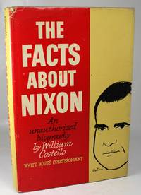 The Facts About Nixon: An unauthorized biography