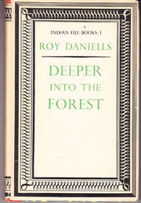 Deeper Into the Forest: Indian File Books 1