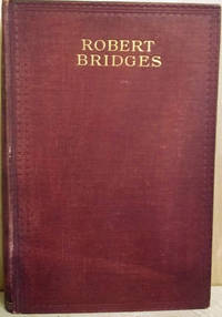 The Poetical Works of Robert Bridges:  Excluding the Eight Dramas