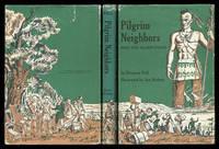 Pilgrim Neighbors: More True Pilgrim Stories
