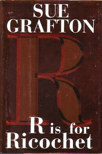 R Is For Ricochet by  Sue Grafton - Hardcover - Book Club Edition - 2004 - from Ye Old Bookworm (SKU: 11959)