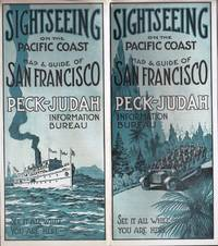 image of SIGHTSEEING ON THE PACIFIC COAST, MAP AND GUIDE OF SAN FRANCISCO  PECK-JUDAN INFORMATION BUREAU