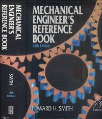 Mechanical Engineer's Reference Book 12th Edition