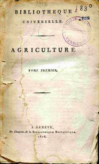 Bibliotheque Universelle. Agriculture. Tome Premier