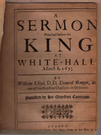 A sermon preached before the king at White-Hall March 6. 1673/4.